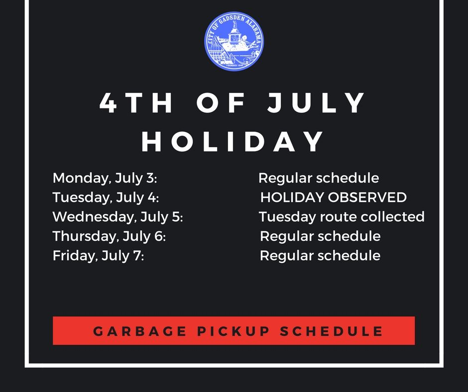 4th of July Trash Schedule